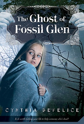 The Ghost of Fossil Glen By DeFelice, Cynthia C.