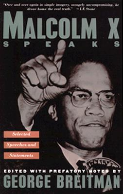Malcolm X Speaks By X, Malcolm/ Breitman, George