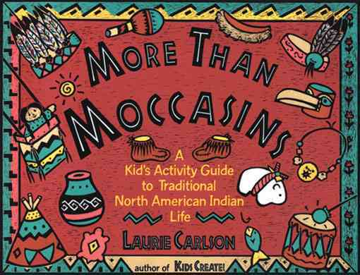 More Than Moccasins By Carlson, Laurie